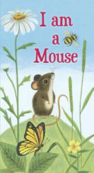 I am a Mouse (ISBN: 9780375874918)