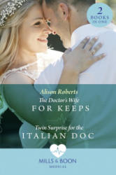 Doctor's Wife For Keeps (ISBN: 9780263933345)