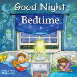 Good Night Bedtime (ISBN: 9781602194717)
