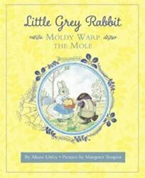 Little Grey Rabbit: Moldy Warp the Mole (ISBN: 9781783708789)
