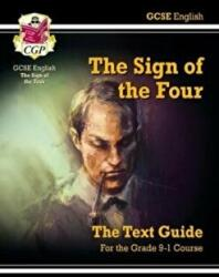 Grade 9-1 GCSE English Text Guide - The Sign of the Four (ISBN: 9781782948537)