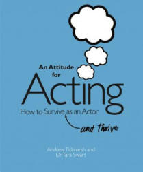 Attitude for Acting - How to Survive (2012)