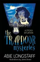 Trapdoor Mysteries: A Sticky Situation - Book 1 (ISBN: 9781510201774)