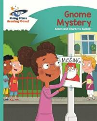 Reading Planet - Gnome Mystery - Turquoise: Comet Street Kids (ISBN: 9781510412163)