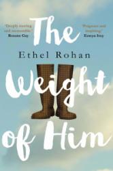 Weight of Him (ISBN: 9781786491923)