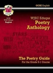 New GCSE English Literature WJEC Eduqas Anthology Poetry Guide - for the Grade 9-1 Course (ISBN: 9781782943631)