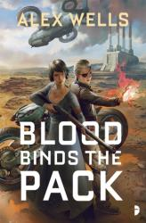 Blood Binds the Pack (ISBN: 9780857666475)
