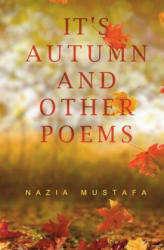 It's Autumn Time and Other Poems (ISBN: 9781788301077)