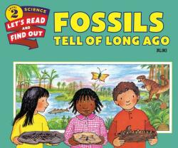 Fossils Tell of Long Ago (ISBN: 9780062382078)