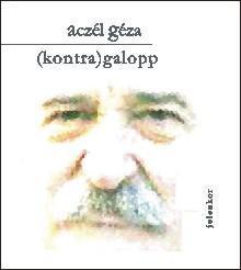 ACZÉL GÉZA - (KONTRA) GALOPP - JAVÍTOTT UTÓSZINKRON (2009)