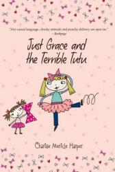 Just Grace and the Terrible Tutu (ISBN: 9780547722276)