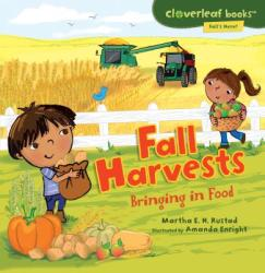 Fall Harvests: Bringing in Food (ISBN: 9780761385080)