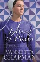 Falling to Pieces: An Amish Mystery (ISBN: 9780785217053)