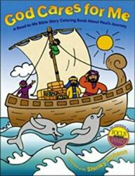 God Cares for Me: A Read-To-Me Bible Story Coloring Book about Paul's Journey (ISBN: 9780830732708)