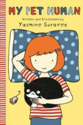My Pet Human - Yasmine Surovec (ISBN: 9781250084927)
