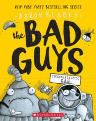 The Bad Guys in Intergalactic Gas (ISBN: 9781338189575)