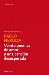 Veinte poemas de amor y una canción desesperada - PABLO NERUDA (2004)