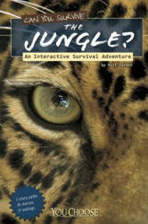 Can You Survive the Jungle? (ISBN: 9781429673495)