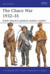 Chaco War 1932-35 - Alejandro DeQuesada (2011)