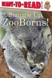 Snuggle Up, Zooborns! (ISBN: 9781481431002)