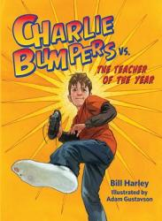 Charlie Bumpers vs. the Perfect Little Turkey (ISBN: 9781561458240)