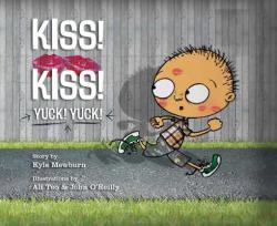Kiss! Kiss! Yuck! Yuck! (ISBN: 9781561457595)