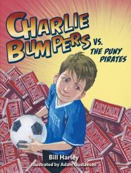 Charlie Bumpers vs. the Puny Pirates (ISBN: 9781682630013)
