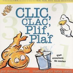 Clic, Clac, Plif, Plaf: Una Aventura de Contar (ISBN: 9781933032030)