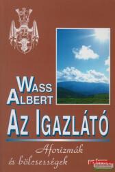 Wass Albert - Az igazlátó - Aforizmák és bölcsességek (2004)