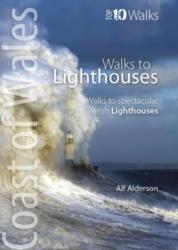 Walks to Lighthouses - Alf Alderson (ISBN: 9781908632685)
