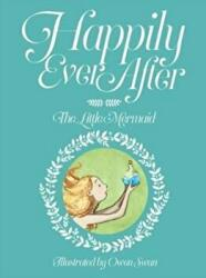 Happily Ever After: The Little Mermaid - The Little Mermaid (ISBN: 9781912076901)