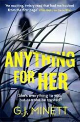Anything for Her - For fans of LIES (ISBN: 9781785763885)