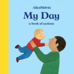 My Day - A Book of Actions (ISBN: 9781849765862)