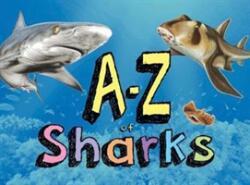 A-Z of Sharks (ISBN: 9781782745655)