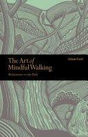 Art of Mindful Walking - Adam Ford (ISBN: 9781782406662)