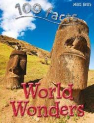 100 Facts World Wonders (ISBN: 9781782094098)