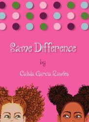 Same Difference (ISBN: 9780985683207)