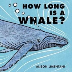How Long is a Whale? (ISBN: 9781910716519)