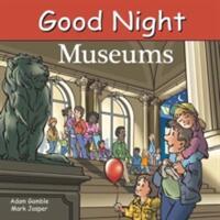 Good Night Museums - Adam Gamble, Mark Jasper, Cooper Kelly (ISBN: 9781602195769)