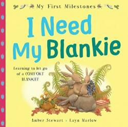 My First Milestones: I Need My Blankie (ISBN: 9780192768513)