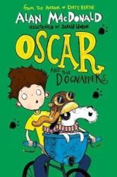 Oscar and the Dognappers - Alan MacDonald (ISBN: 9781405287234)