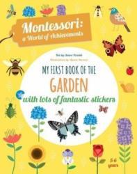 My First Book of the Garden: Montessori a World of Achievements - Agnese Baruzzi (ISBN: 9788854412378)