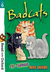 Read with Oxford: Stage 6: Badcats (ISBN: 9780192765314)