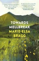 Towards Mellbreak (ISBN: 9781784705015)