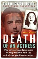 Death of an Actress - A Cold Case Jury true crime (ISBN: 9781910335826)