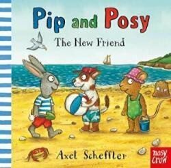 Pip and Posy: The New Friend (ISBN: 9781788002516)