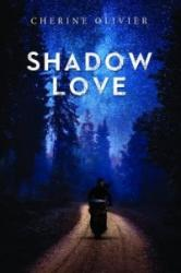 Shadow Love (ISBN: 9781784654016)