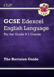 New GCSE English Language Edexcel Revision Guide - for the Grade 9-1 Course (ISBN: 9781782949503)
