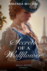 Secrets Of A Wallflower (ISBN: 9780263932904)