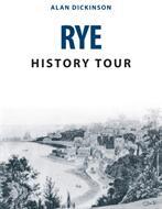 Rye History Tour (ISBN: 9781445678139)